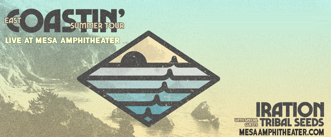 Iration & Tribal Seeds [POSTPONED] at Mesa Amphitheater