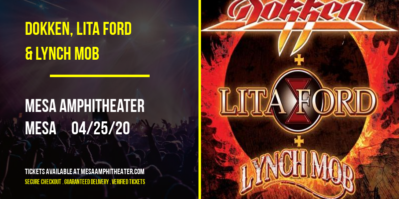Dokken, Lita Ford & Lynch Mob at Mesa Amphitheater