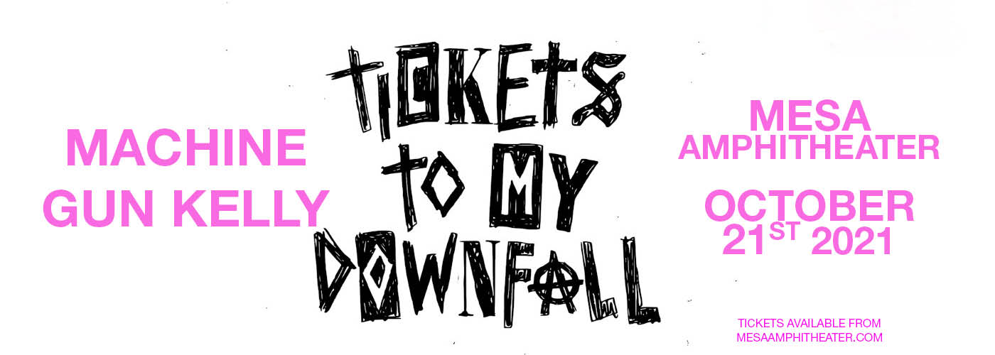 Machine Gun Kelly: Tickets to My Downfall Tour at Mesa Amphitheater