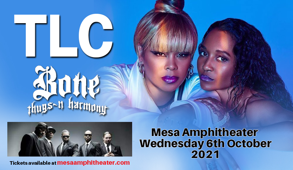 TLC & Bone Thugs N Harmony at Mesa Amphitheater