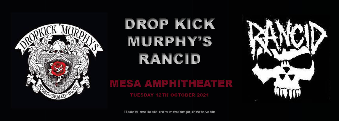 Dropkick Murphys & Rancid at Mesa Amphitheater